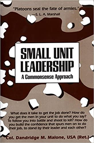 Book Small Unit Leadership: A Commonsense Approach