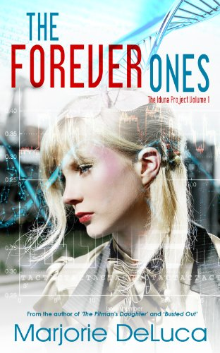 The Forever Ones (The Iduna Project Book 1)