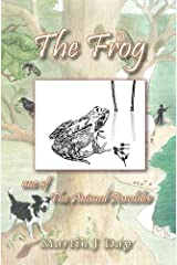 The Frog - who got out of his depth (one of the Animal Parables) Kindle Edition