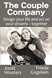 The Couple Company: Design your life and act on your dreams - together by Joost Wouters (2014-08-26)