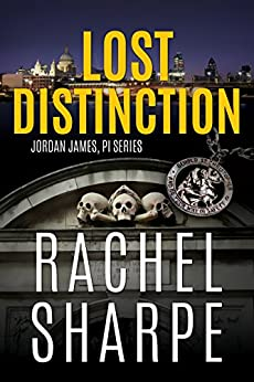 Lost Distinction (Jordan James, PI Series) by [Sharpe, Rachel]