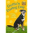 Dottie's Daring Day