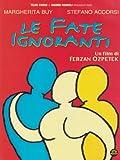 Le Fate Ignoranti [Italian Edition]