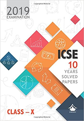 Amazon in: Buy 10 Years Solved Papers: ICSE Class 10 for 2019