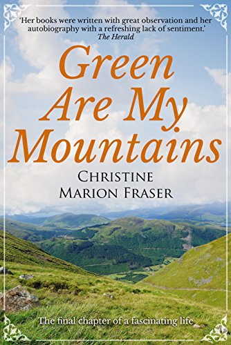 Green Are My Mountains (An Autobiography Book 3)
