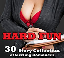 Hard Fun! 30 Story Collection of Sizzling Romances by [Runram, Kelsie]