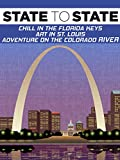 State to State: Chill in the Florida Keys, Art in St. Louis, Adventure on the Colorado River
