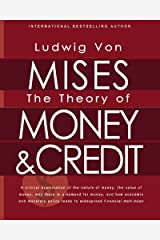 The Theory of Money and Credit Paperback