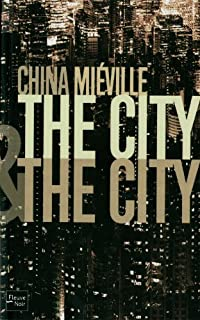 The city & the city, Miéville, China