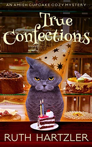 True Confections: An Amish Cupcake Cozy Mystery by [Hartzler, Ruth]