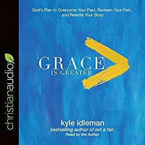 Grace Is Greater Audiobook