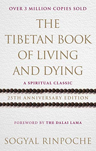 b4afde9621d8 The Tibetan Book Of Living And Dying: A Spiritual Classic from One ...