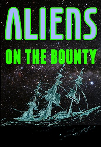 Aliens on the Bounty ()