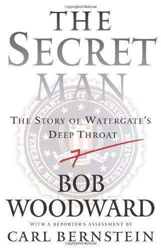 The Secret Man: The Story of Watergate's Deep ()