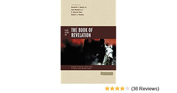 Four Views On The Book Of Revelation Counterpoints Bible And
