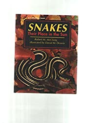 Snakes: Their Place in the Sun (Redfeather Book)