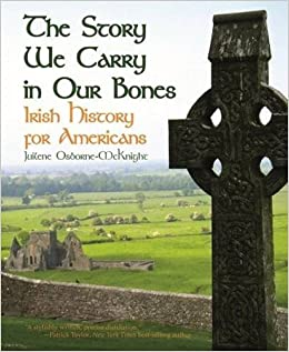 'INSTALL' Story We Carry In Our Bones, The: Irish History For Americans. materias comprar meaning System event Manga Calle