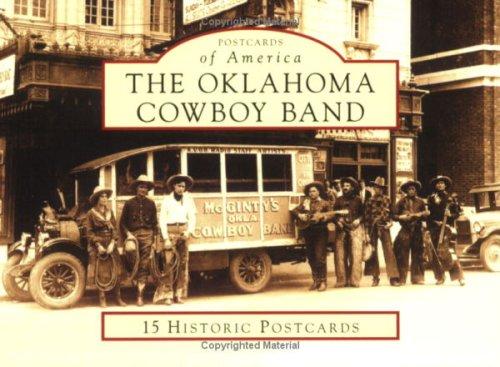 The Oklahoma Cowboy Band (OK) (Postcards of America) Band Postcard