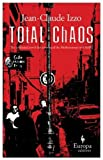 Total Chaos, Jean-Claude Izzo, 1933372044