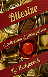 Bitesize: a collection of flash fiction