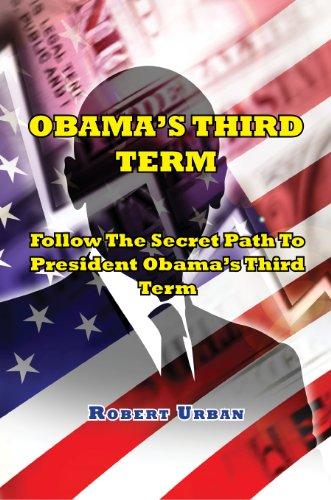 Obamas Third Term