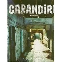 Carandiru: Registro Geral