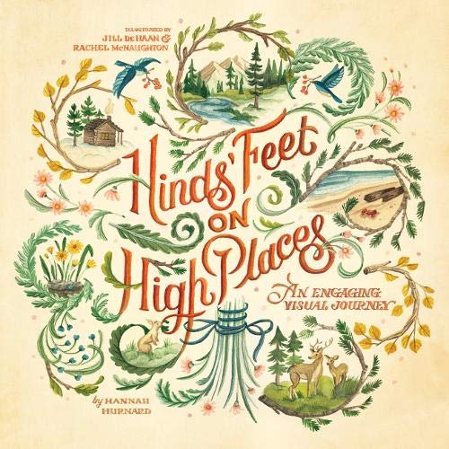 Hinds' Feet on High Places: An Engaging Visual Journey (Hinds Feet On High Places Study Guide)