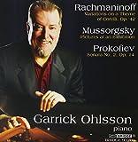Rachmaninoff, Prokofiev, and Mussorgsky, Played By Garrick Ohlsson