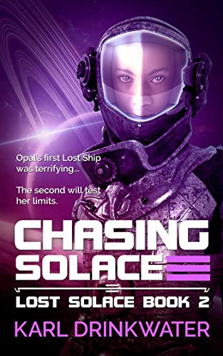 Chasing Solace (Lost Solace Book 2) by [Drinkwater, Karl]