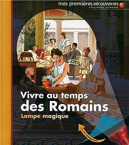 """Afficher """"Vivre au temps des Romains"""""""