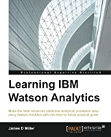 Learning IBM Watson Analytics Front Cover