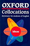 Oxford Collocations Dictionary for Students of English, , 0194312437