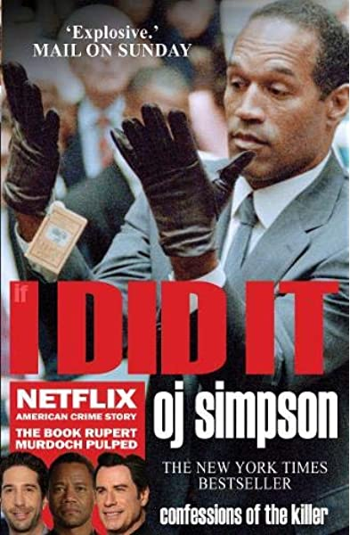 If I Did It: Confessions of the Killer: Amazon.es: Simpson ...