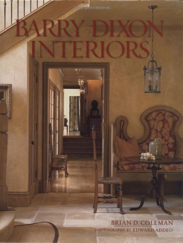 Barry Dixon Interiors by Gibbs Smith