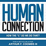 Human Connection: How the