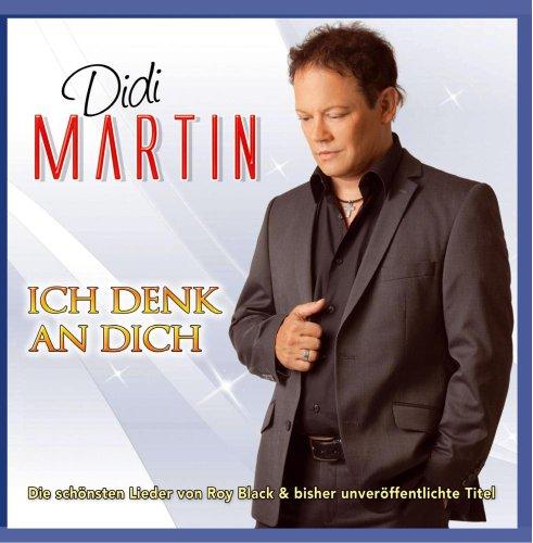 Didi Martin: Ich denk an dich; Die schönsten Lieder von Roy Black und bisher unveröffentlichte Titel; Du bist nicht allein; Schön ist es auf der Welt zu sein; Ganz in weiss; Das Mädchen Carina (Audio CD)