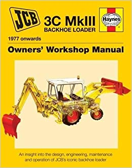 JCB 3C MkIII Backhoe Loader (1977 onwards): An insight into the