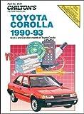 Toyota Corolla, 1990-93, Chilton Automotive Editorial Staff, 0801984343