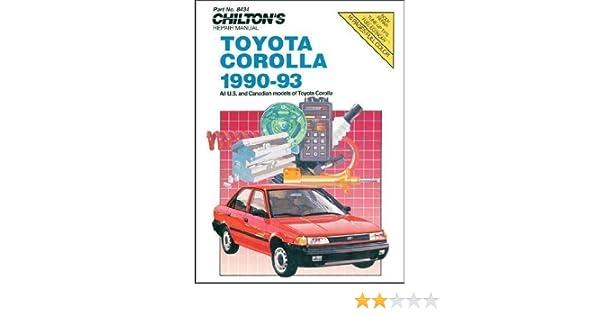 toyota corolla 1990 93 chilton s repair manual chilton rh amazon com 1980 1.8 Toyota Corolla toyota corolla 1990 repair manual pdf