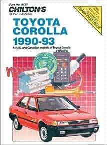 toyota corolla 1990 93 chilton s repair manual chilton rh amazon com 1991 Corolla 1995 Corolla