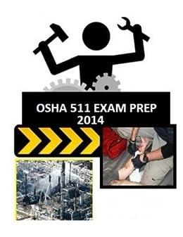 OSHA 511 Exam Prep: by those who just took the exam  (OSHA Exam Prep Book 1)