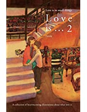 Love is … 2: Love is in small things
