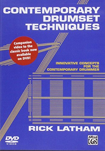[Contemporary Drumset Techniques: Innovative Concepts for the Contemporary Drummer] [Author: Latham, Rick] [October, 2013]
