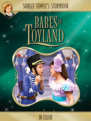 Shirley Temple's Storybook: Babes in Toyland (in Color)