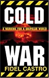 The Cold War, Fidel Castro, 187617577X