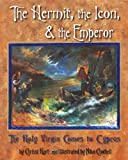 The Hermit, the Icon, and the Emperor, Chrissi Hart, 1888212497