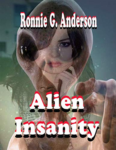Alien Insanity