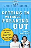 Getting in Without Freaking Out, Arlene Matthews, 1400098416
