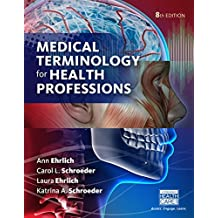 Medical Terminology for Health Professions, Spiral bound Version (MindTap Course List)