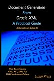 img - for Document Generation From Oracle XML A Practical Guide: Black and White Copy book / textbook / text book